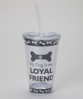 'Loyal Friend' Tumbler