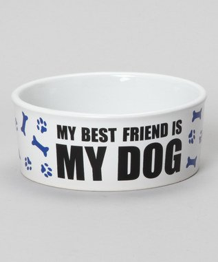 Blue 'My Best Friend Is My Dog' Dog Bowl