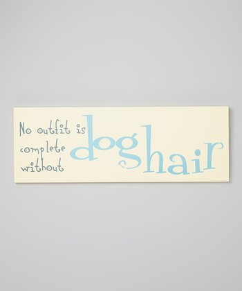 'Dog Hair' Sign