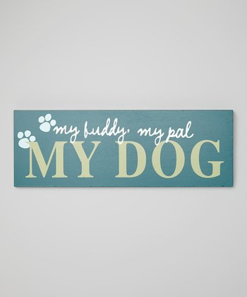 'My Buddy' Sign