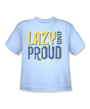 Light Blue 'Lazy and Proud' Tee - Toddler & Kids