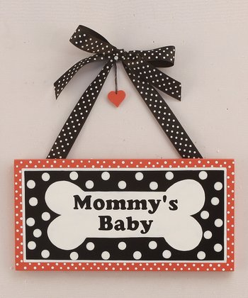 'Mommy's Baby' Sign