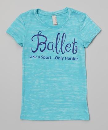 Peanuts & Monkeys Burnout Blue 'Ballet Like a Sport Only Harder' Tee - Girls