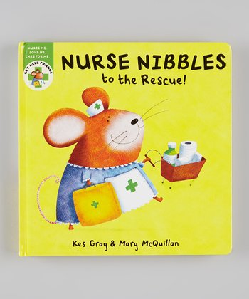 Nurse Nibbles to the Rescue Board Book