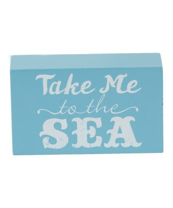 'Take Me to the Sea' Box Sign