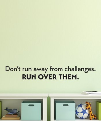 Black 'Run Over Challenges' Wall Quotes Decal