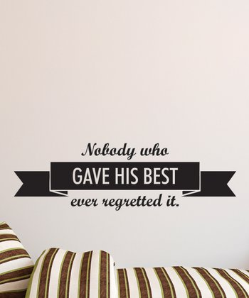 Black 'Gave His Best' Wall Quotes Decal