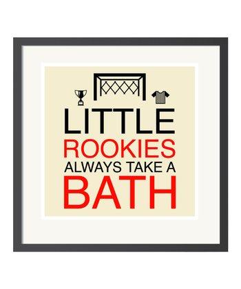 'Take a Bath' Art Print
