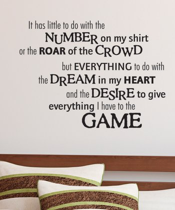 Black 'Give Everything to the Game' Wall Quotes Decal