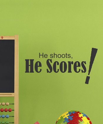 Black 'He Shoots, He Scores' Wall Quotes Decal