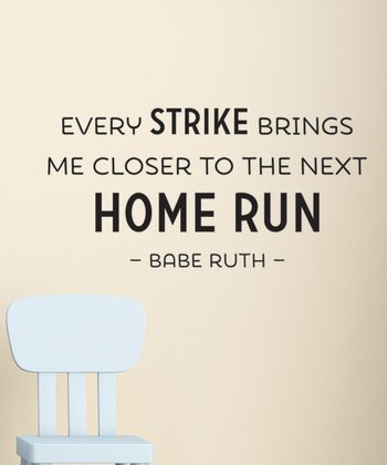 Black 'The Next Home Run' Wall Quotes Decal