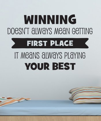 Black 'Winning Means Playing Your Best' Wall Quotes Decal