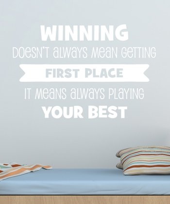 White 'Winning Means Playing Your Best' Wall Quotes Decal