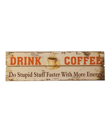 'Drink Coffee' Wall Art