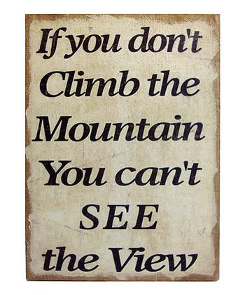 'Climb the Mountain' Burlap Sign