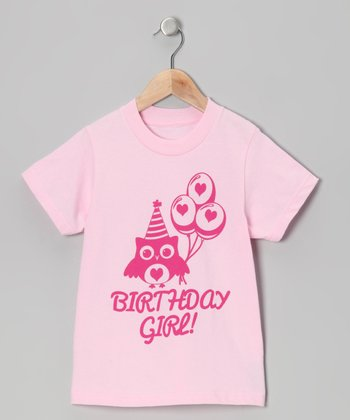 Pink 'I'm The Birthday Girl' Tee - Infant, Toddler & Girls