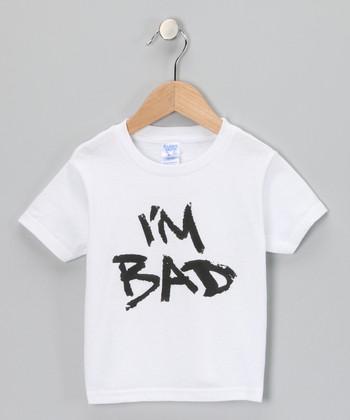 White 'I'm Bad' Tee - Toddler & Kids
