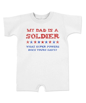 White 'My Dad is a Soilder' Romper - Infant