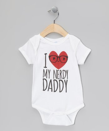 White 'I Love My Nerdy Daddy' Bodysuit - Infant