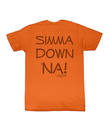 Orange 'Simma Down 'Na!' Tee - Toddler & Kids
