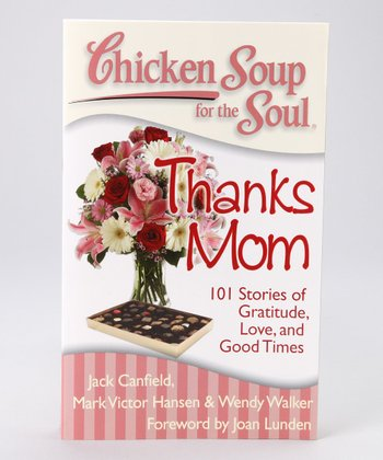Chicken Soup for the Soul: Thanks Mom Paperback