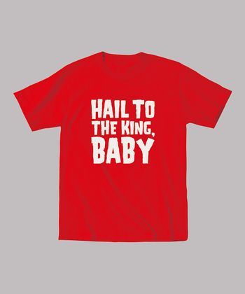 Red 'Hail to the King, Baby' Tee - Toddler & Kids