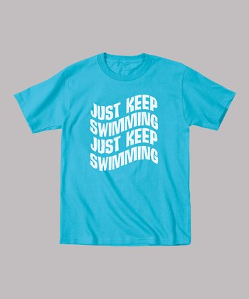 Turquoise 'Just Keep Swimming' Tee - Toddler & Kids