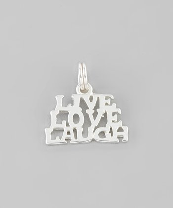 Silver 'Live Laugh Love' Charm