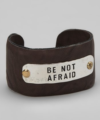 Silver & Brown 'Be Not Afraid' Cuff