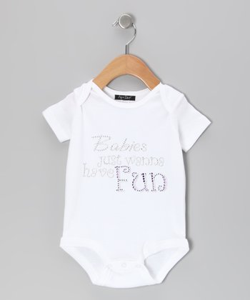 White 'Babies Just Wanna Have Fun' Bodysuit