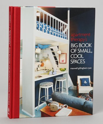 Apartment Therapy's Big Book of Small Cool Spaces Hardcover