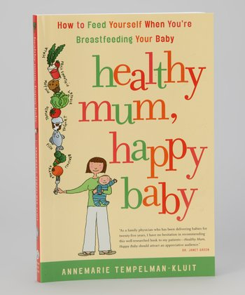 Healthy Mum, Happy Baby Paperback