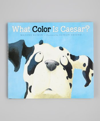 What Color is Caesar? Hardcover