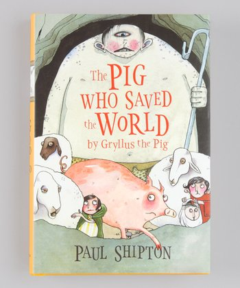 The Pig Who Saved the World Hardcover