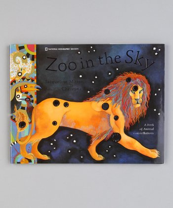 Zoo in the Sky: A Book of Animal Constellations Hardcover