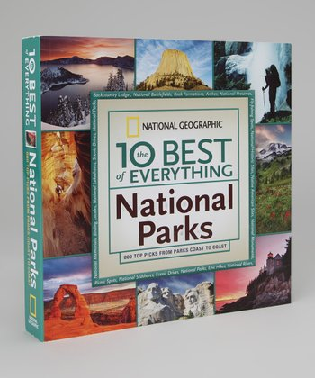 The 10 Best of Everything: National Parks Paperback