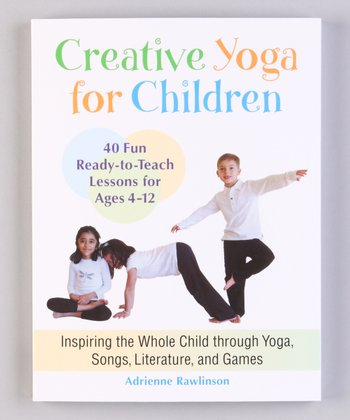 Creative Yoga for Children Paperback