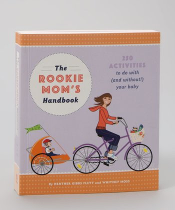 The Rookie Mom's Handbook Paperback