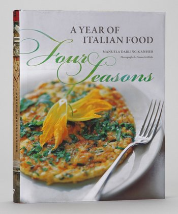 Four Seasons: A Year of Italian Food Hardcover