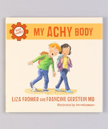 My Achy Body Hardcover