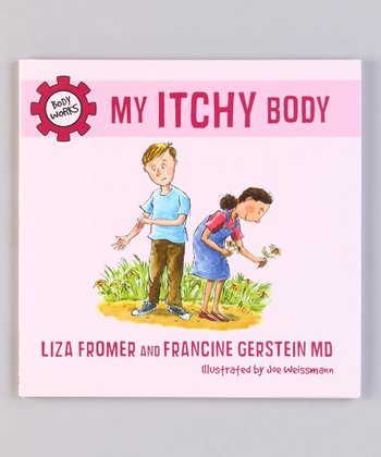 My Itchy Body Hardcover