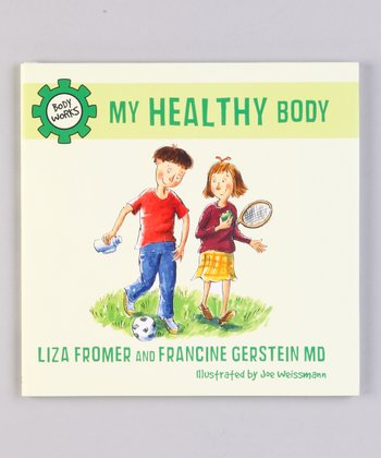 My Healthy Body Hardcover