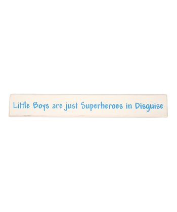 Blue 'Little Boys Are Just Superheroes in Disguise' Wall Art