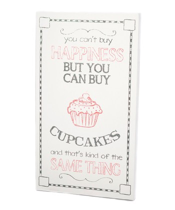 Pink & White 'You Can Buy Cupcakes' Wall Art