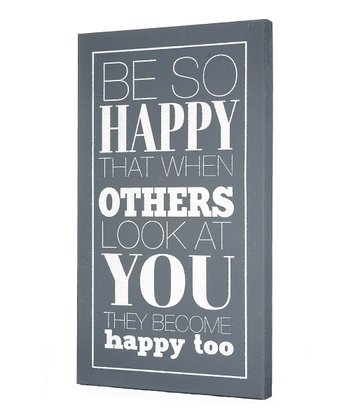 Gray 'Be So Happy' Wall Art