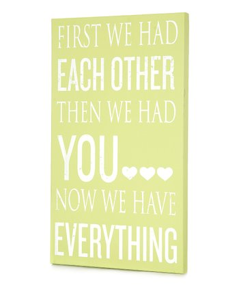 Green 'We Have Everything' Wall Art