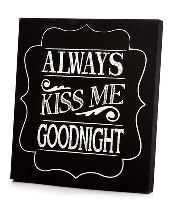 Black & White 'Always Kiss Me Goodnight' Wall Art