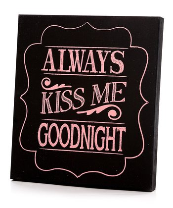 Black & Pink Border 'Always Kiss Me Goodnight' Wall Art