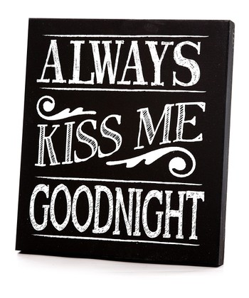 Black & White Border 'Always Kiss Me Goodnight' Wall Art