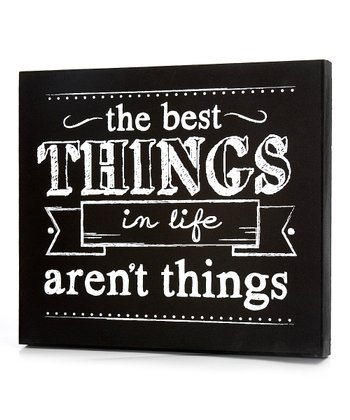 Black 'The Best Things in Life Aren't Things' Wall Art
